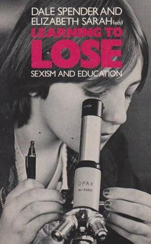 Learning to Lose: Sexism and Education