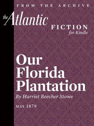 Our Florida Plantation