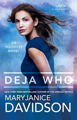 Deja Who (Insighter, #1)