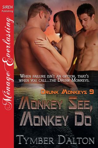 Monkey See, Monkey Do (Drunk Monkeys, #9)