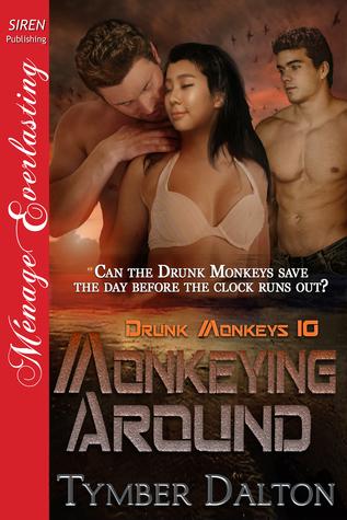 Monkeying Around (Drunk Monkeys, #10)