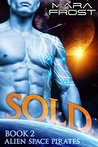 Sold (Alien Space Pirates, #2)