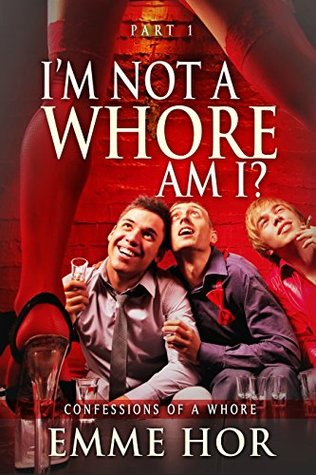i-am-not-a-whore-am-i-confessions-of-a-whore-book-2