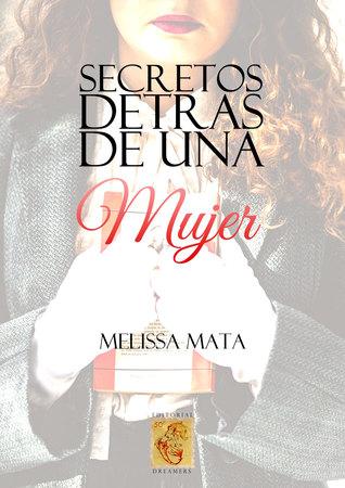 Secretos detrás de una mujer