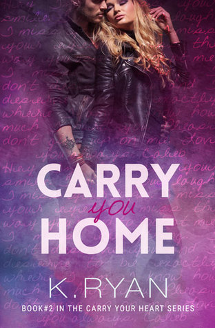 Pdfbook Carry You Home Carry Your Heart 2 Pdf Epub Book By K