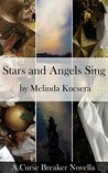 Stars and Angel's Sing: A Curse Breaker Novella