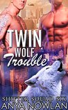 Twin Wolf Trouble (Shifter Squad Six, #2)