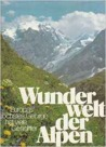 Wunderwelt der Alpen