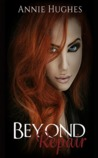 Beyond Repair (Broken Girl #1)