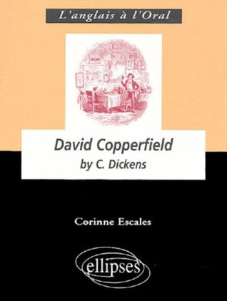 David Copperfield : By Charles Dickens