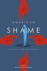 American Shame: Stigma and the Body Politic