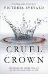 Cruel Crown (Red Queen, #0.1-#0.2)
