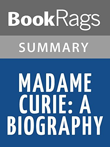 Madame Curie: A Biography by Eve Curie | Summary & Study Guide