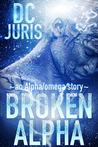 Broken Alpha (The Alpha/Omega Verse, #1)