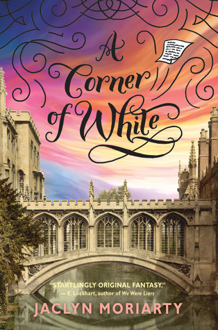 A Corner of White by Jaclyn Moriarty