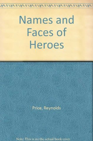 Names and Faces of Heroes