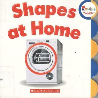 Shapes at Home (Rookie Toddler)