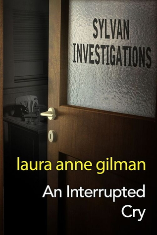 An Interrupted Cry (Sylvan Investigations, #4)