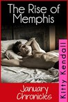 Rise of Memphis - January Chronicles (Rebel and a Saint Book 1)