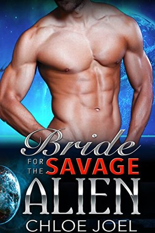 Bride For The Savage Alien (Astral Mates, #4)