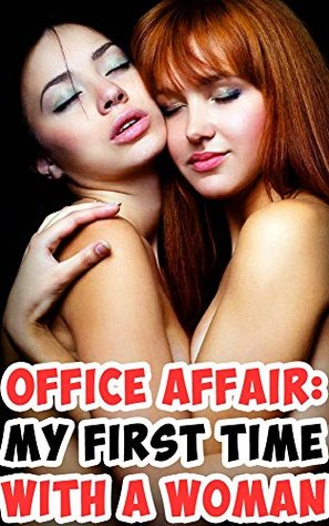 Office Affair: My First Time With Another Woman