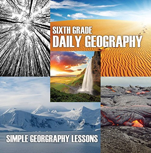 Sixth Grade Daily Geography: Simple Geography Lessons: Wonders Of The World for Kids 6Th Grade Books (Children's Mystery & Wonders Books)