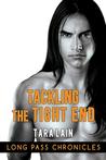 Tackling The Tight End by Tara Lain