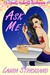 Ask Me by Laura Strickland