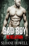 Bad Boy Revelation by Sloane Howell