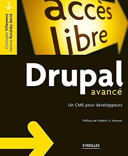 Drupal avancé: Un CMS pour développeurs