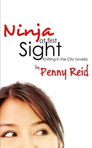 Ninja at First Sight by Penny Reid