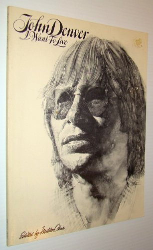 John Denver : I Want To Live [Songbook]