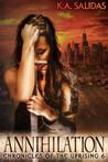 Annihilation by K.A. Salidas