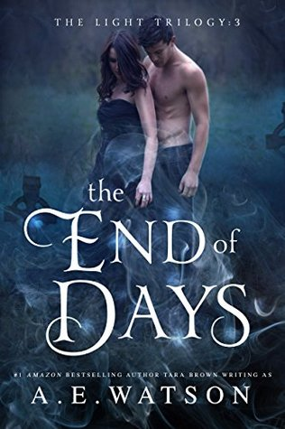The End of Days (The Light Trilogy Book 3)