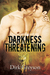 Darkness Threatening (Yellowstone Wolves, #2)