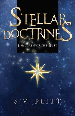 STELLAR DOCTRINES: Children of the Dust