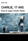 Charlie, 17 ans  by Nina Frey