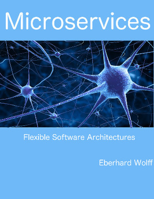 Microservices by Eberhard Wolff