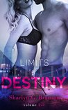 Limits of Destiny by Sharlyn G. Branson