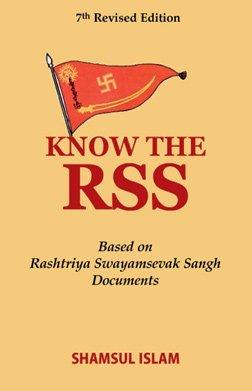 Know the RSS: Based on Rashtriya Swayamsevak Sangh Documents