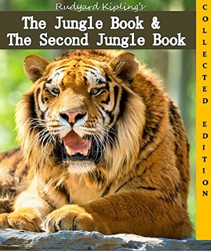 The Jungle Book & The Second Jungle Book: Collected Edition: Annotated 2-Book Set