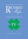 Retired Mafia (Mafia, #4)