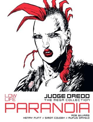 Low Life: Paranoia (Judge Dredd: The Mega Collection #19)