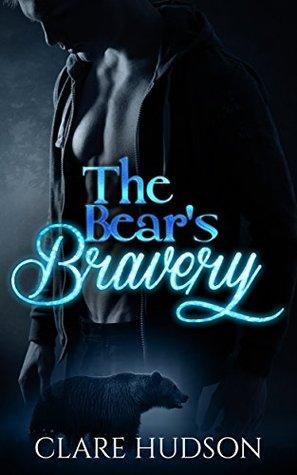 The Bear's Bravery