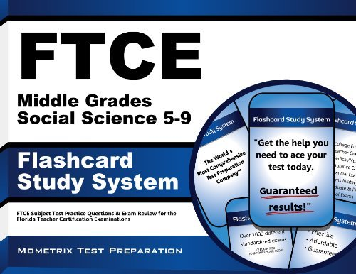 FTCE Middle Grades Social Science 5-9 Flashcard Study System: FTCE Subject Test Practice Questions & Exam Review for the Florida Teacher Certification Examinations