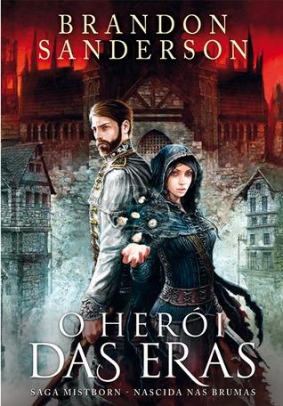 O Herói das Eras 1. (Mistborn #3:1)