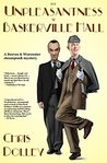 Book cover for The Unpleasantness at Baskerville Hall (Reeves & Worcester Steampunk Mysteries Book, #4)