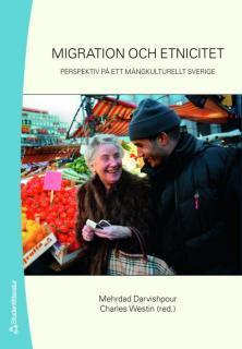 Migration och Etnicitet: Perspektiv på ett mångkulturellt Sverige