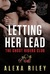 Letting Her Lead (Ghost Riders MC, #3)
