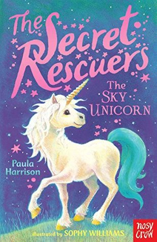The Sky Unicorn (The Secret Rescuers #2)